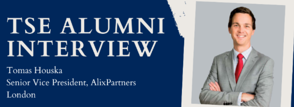 Alumni Interview : Tomas Houska, Senior Vice President at AlixPartners in London